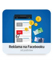 Reklama na Facebooku od podstaw