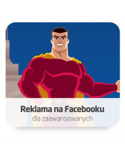 Reklama na Facebooku dla zaawansowanych