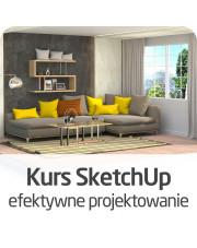 Kurs SketchUp - efektywne projektowanie