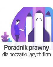 Poradnik prawny dla początkujących firm