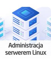 Kurs Administracja serwerem Linux