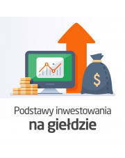 Kurs Podstawy inwestowania na giełdzie