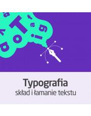 Kurs Podstawy typografii - skład i łamanie tekstu