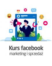 Kurs Marketing i sprzedaż na Facebooku