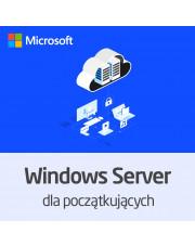 Kurs Microsoft Windows Server dla początkujących