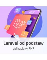 Kurs Laravel od podstaw - programowanie aplikacji w PHP