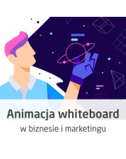 Animacja whiteboard w biznesie i marketingu