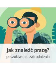 Kurs Jak znaleźć pracę - efektywne poszukiwanie zatrudnienia