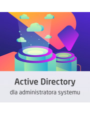 Kurs Active Directory dla administratora systemu