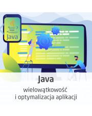 Kurs JAVA - programowanie wielowątkowe i optymalizacja aplikacji