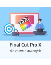 Kurs Final Cut Pro dla zaawansowanych
