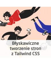 Kurs Błyskawiczne tworzenie stron z Tailwind CSS